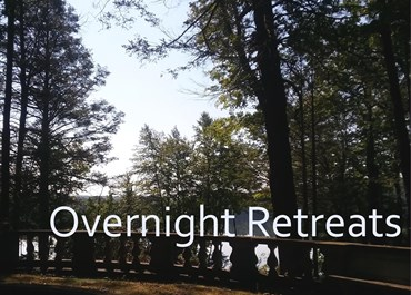 >Overnight Retreats
