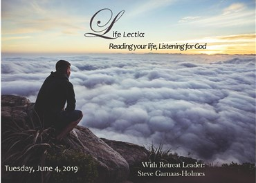 >Life Lectio:  Reading your life, listening for God