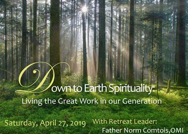 >Down to Earth Spirituality: Living the Great Work in our Generation