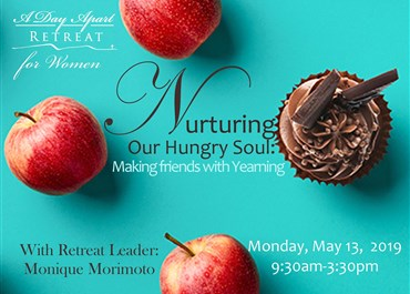 >Nurturing our Hungry Soul:  Making friends with yearning