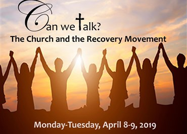 >Can we talk?  The Church and the Recovery Movement