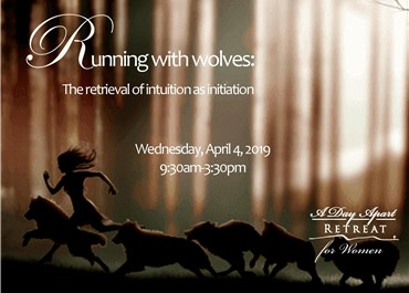 >Running with wolves:  The retrieval of intuition as initiation