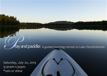 >Pray and Paddle: a guided morning retreat on Lake Cochichewick
