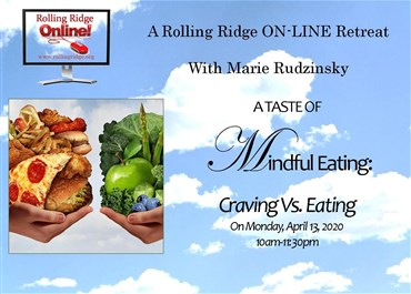 >Mindful Eating: Craving Vs. Eating- ON LINE EVENT