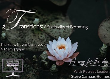 >Transitions: A Spirituality of Becoming